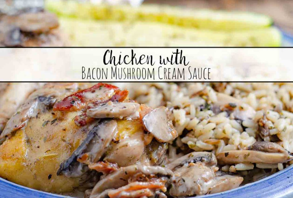 Chicken with Bacon Mushroom Cream Sauce and Wild Rice. Juicy chicken, crispy skin, bacon, mushrooms, and cream sauce combine into a delicious dinner.
