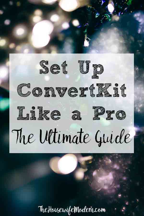 How to Setup ConvertKit: The Ultimate Guide. Step-by-step pictures and instructions on how to set up all those little things that make a difference! Convert (pun intended) readers into long-term subscribers! #email #blog #blogging #ConvertKit