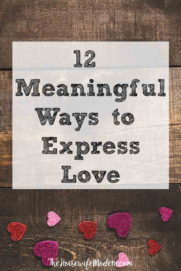 "12 Meaningful Ways to Express Love. Effective ways of expressing your love. Saying ""I Love You"" means more than the words! #love #express #expresslove #relationships"