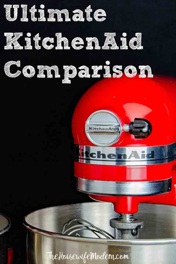 Ultimate KitchenAid Comparison. Comparison chart of Kitchenaid models and everything you need to know before you buy a KitchenAid mixer. #kitchenaid #mixer