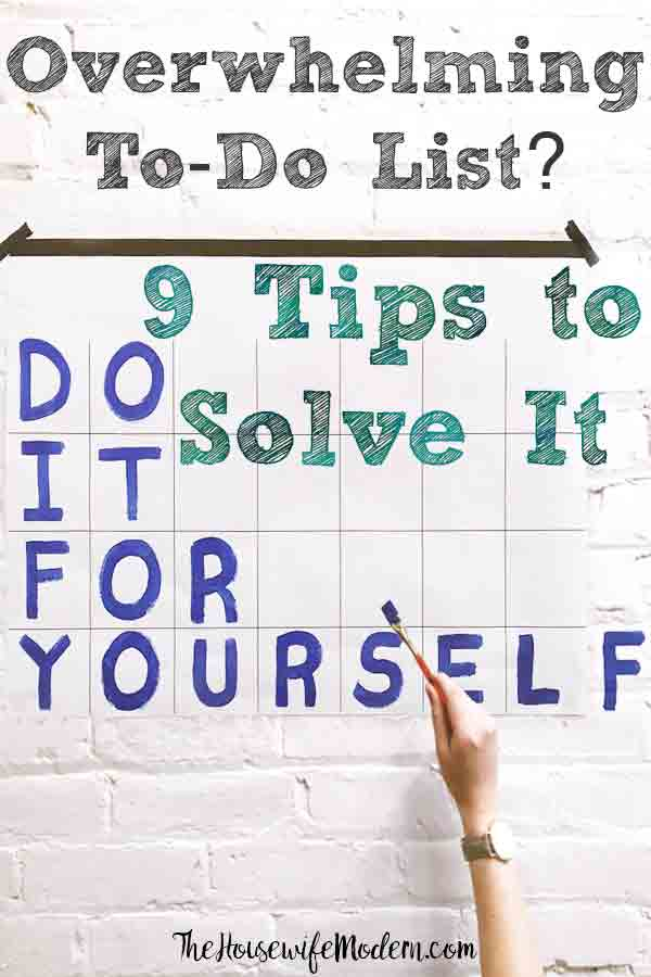 Got an Overwhelming To-Do List? These 9 Tips Will Solve It!Feeling overwhelmed by your to-do list? 9 strategies to conquer your to-do list. #overwhelm #overwhelmed #todolist #todo