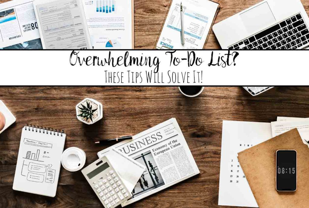 Got an Overwhelming To-Do List? These 9 Tips Will Solve It!Feeling overwhelmed by your to-do list? 9 strategies to conquer your to-do list.