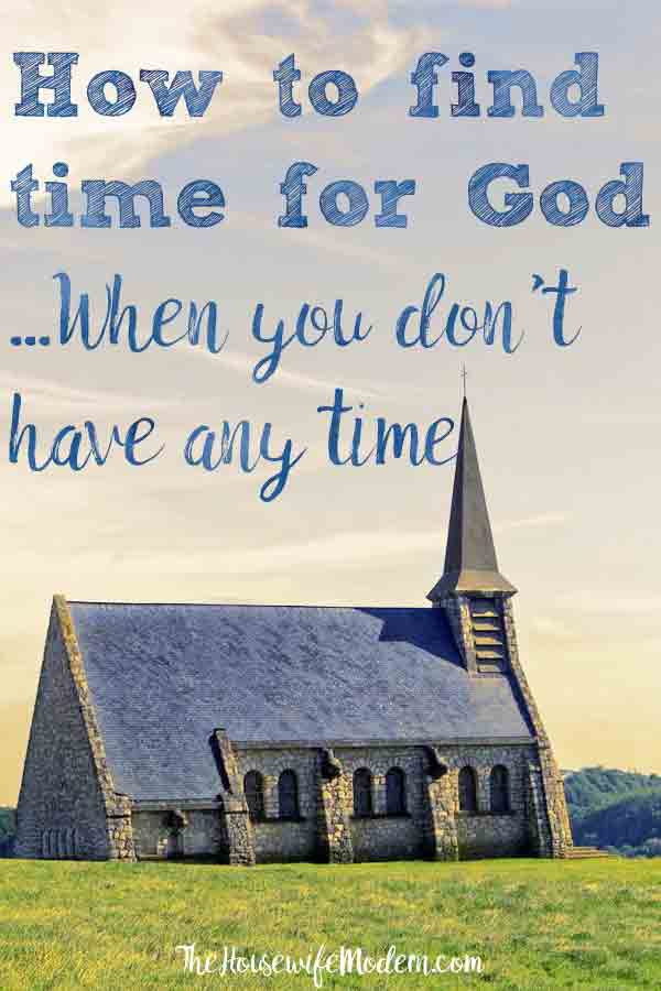How to Find Time for God When You Don't Have Any Time. 9 ways to spend time alone with God even when your schedule is overwhelming. #god #faith #christian