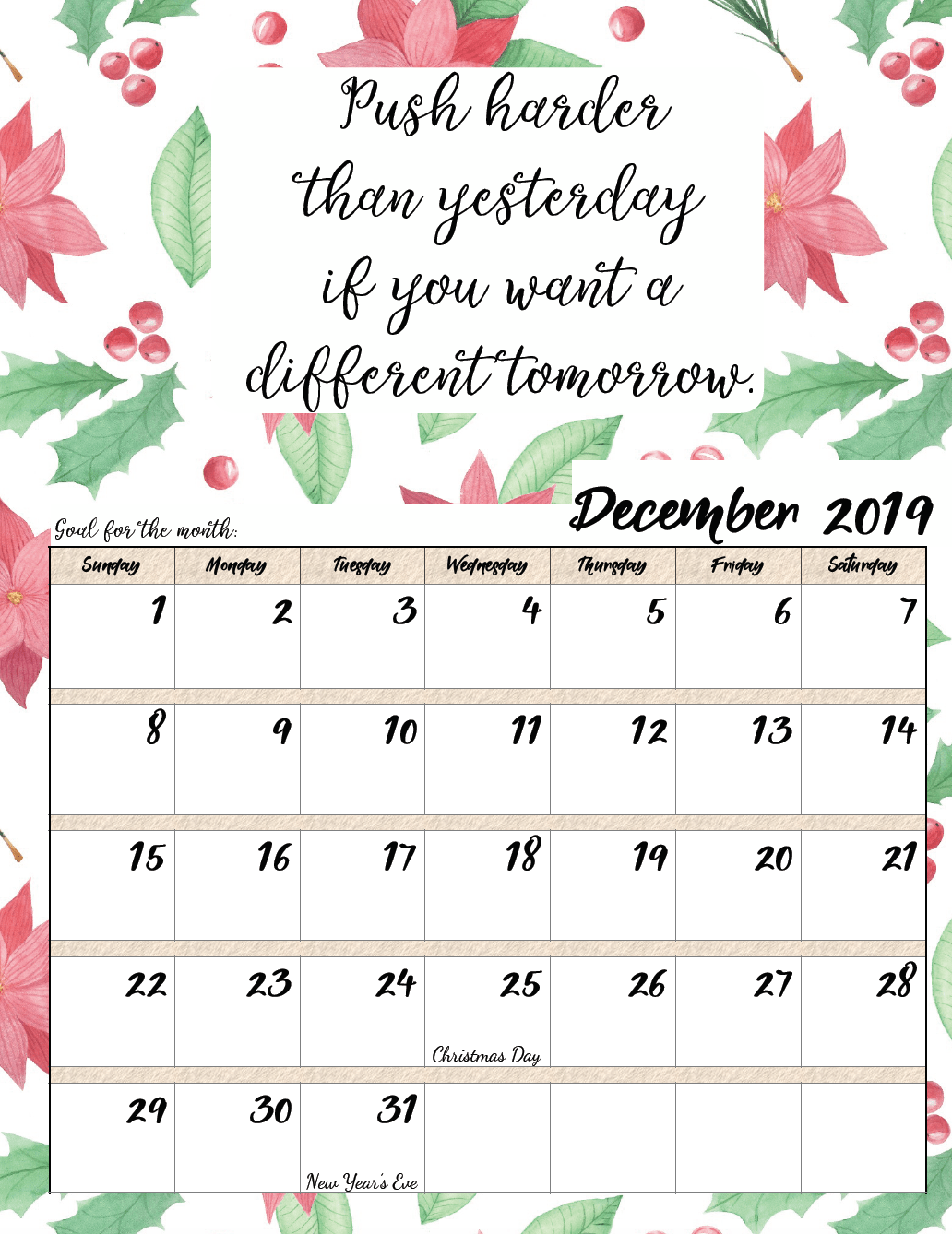December. FREE Printable 2019 Monthly Motivational Calendars. Space for setting goals, different motivational quote each month, holidays marked. #free #freeprintable #printable #calendar #motivation