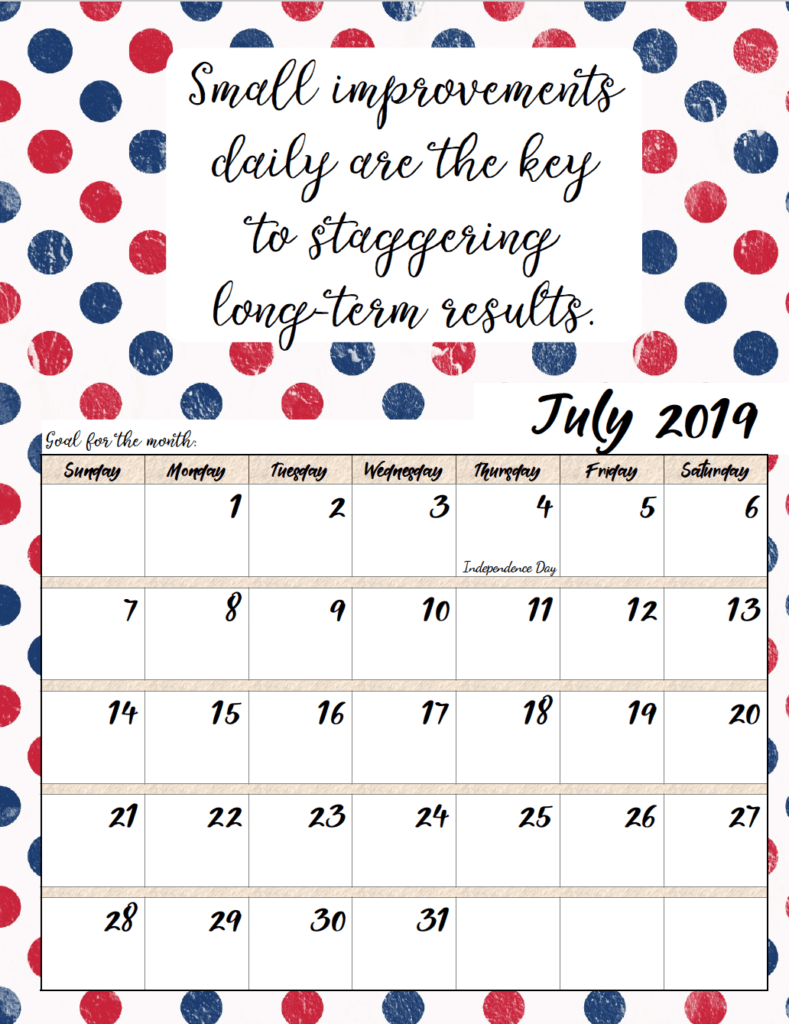 July. FREE Printable 2019 Monthly Motivational Calendars. Space for setting goals, different motivational quote each month, holidays marked. #free #freeprintable #printable #calendar #motivation
