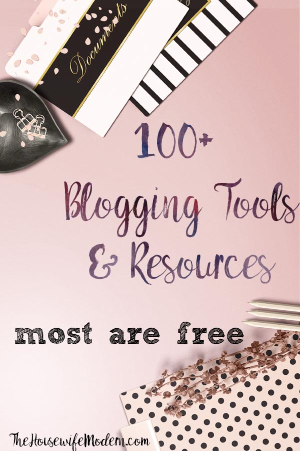 100+ Tools and Resources to Help You Become a Successful Blogger. Starting a blog, marketing, where to find free images, organizational tools, free plug-ins, and more! #blogging #bloggingresources #free #freeblogging #successfulblog #blog