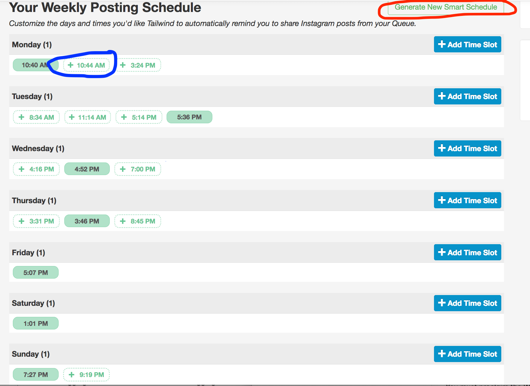 "In ""Your Schedule"" you can see the time slots you're using in green. You can add ""suggested"" time slots (circled in blue) or generate a new smart schedule (circled in red)."