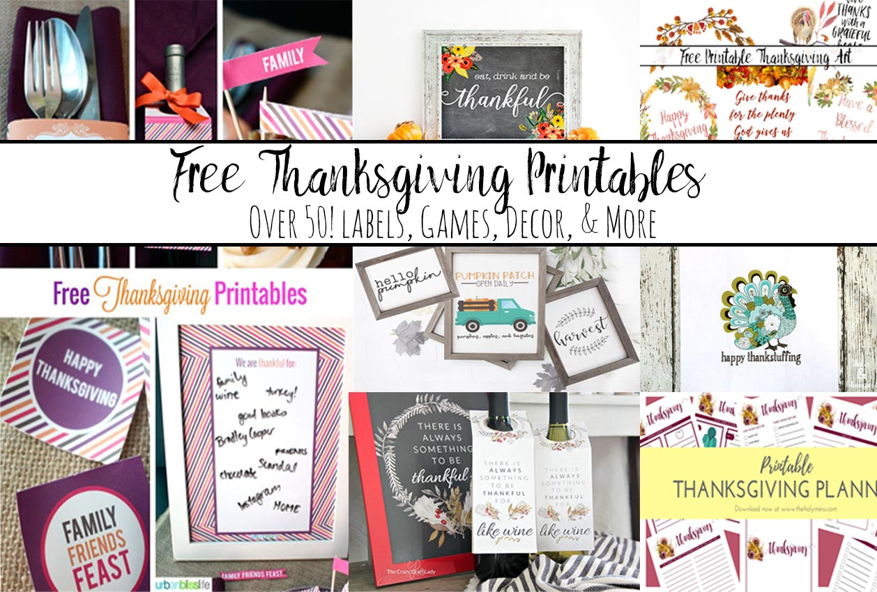Free Thanksgiving Printables Round-Up. Over 50 free Thanksgiving printables including decor, planners, labels, food decoration, and more!
