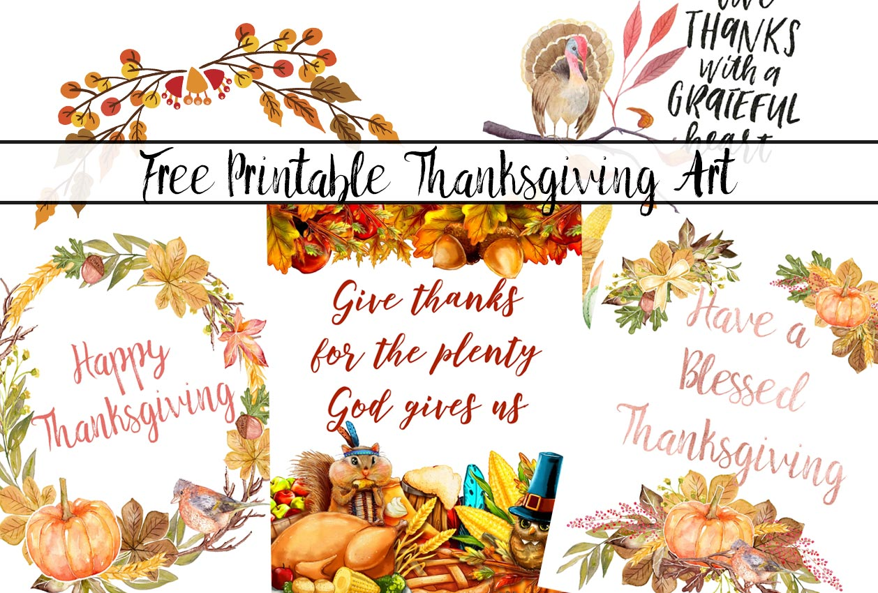 Free printable Thanksgiving Wall Art: 4 Gorgeous Designs. And learn how to decorate for Thanksgiving for free! Beautiful decor, no cost.