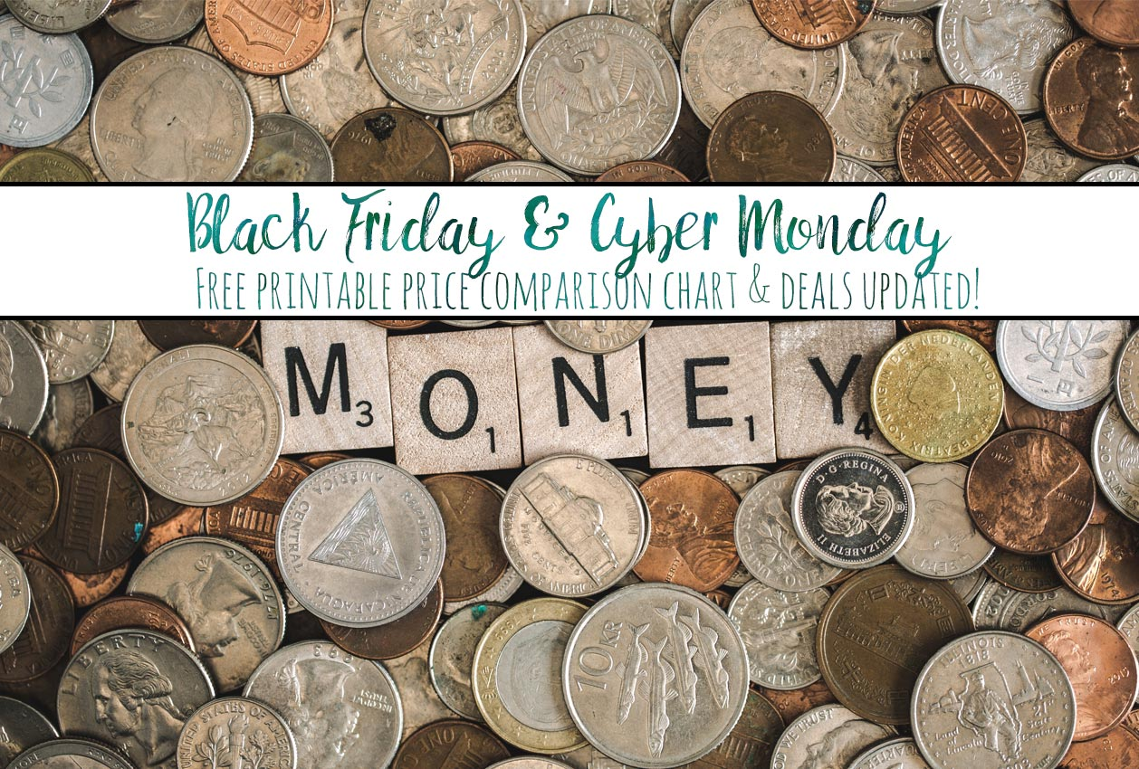 Black Friday & Cyber Monday Deals…updated throughout the weekend with new deals! And free printable price comparison chart so you can be sure of getting the best deal!