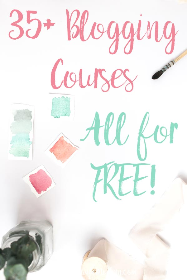 35+ Free Blogging Courses You Need to Check Out. Free courses on how to start a blog, legal stuff, marketing, tech/seo, e-mail, and more! #blog #blogging #courses #ecourses #bloggingcourses