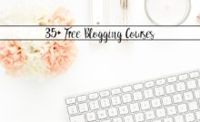 35+ Free Blogging Courses You Need to Check Out. Free courses on how to start a blog, legal stuff, marketing, tech/seo, e-mail, and more!