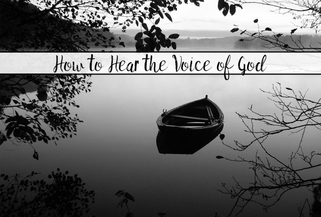 10 Ways: How to Hear the Voice of God. Practical directions you can apply to your everyday life to help you hear the voice of God.