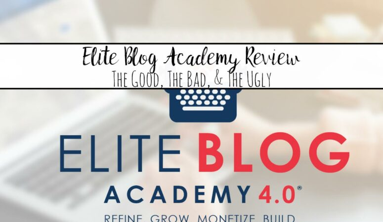 Elite Blog Academy: The Good, The Bad, & The Ugly