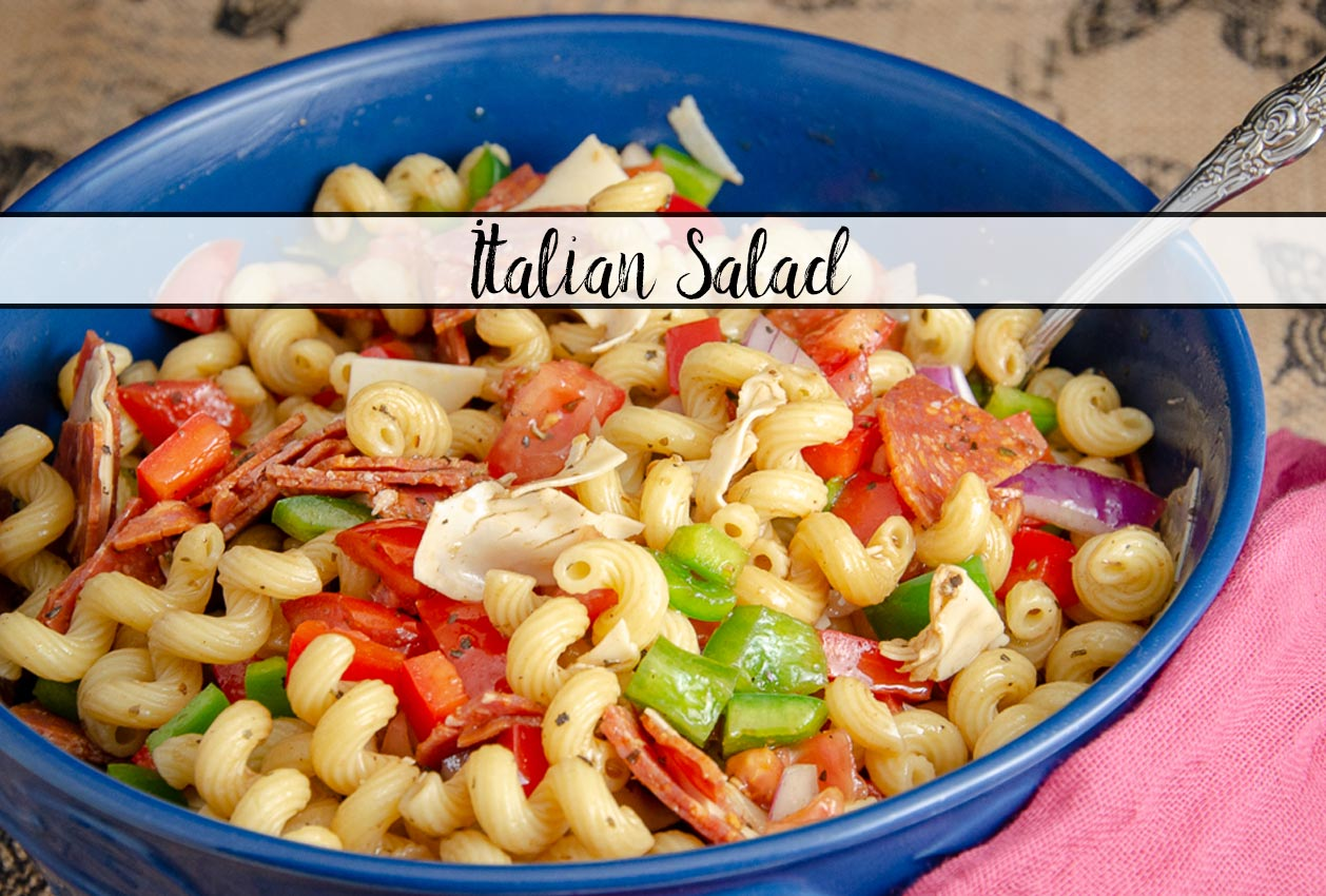 Quick, Easy Italian Pasta Salad- Your Favorite Italian Flavor
