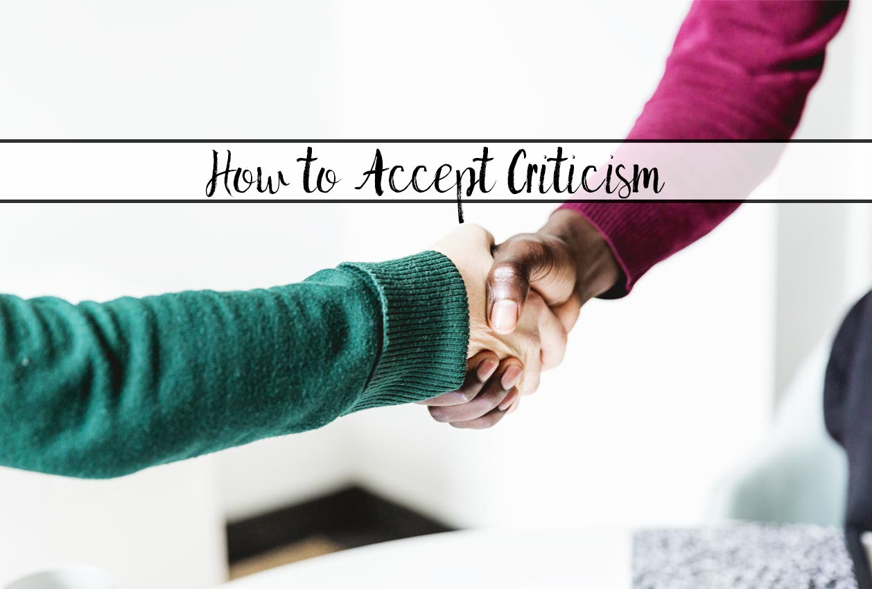 How to Completely Change How You View Criticism. Constructive criticism and action steps you should take to improve yourself.