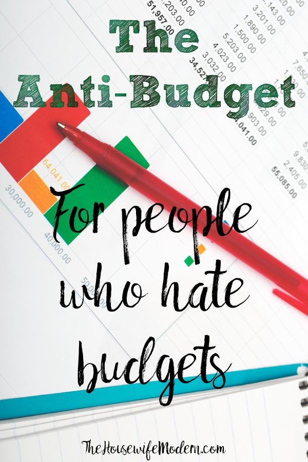 Anti-Budget: The Budget For People Who Hate Budgets. Simple 3-step plan to help you build savings...without a budget. Easy to implement.  #antibudget #budget #finances #savings