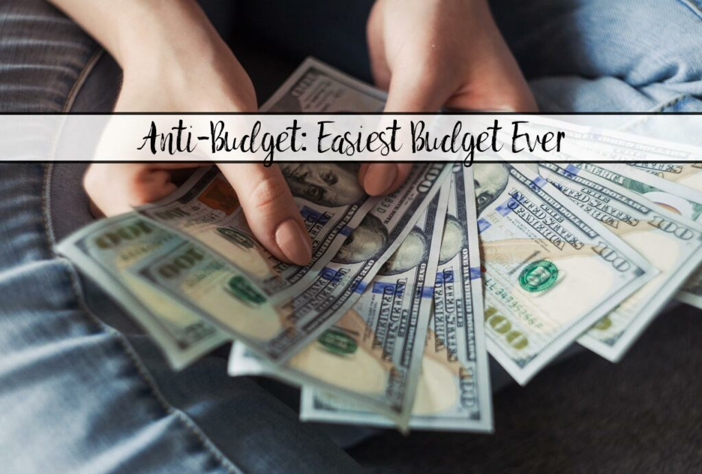 Anti-Budget: The Budget For People Who Hate Budgets. Simple 3-step plan to help you build savings...without a budget. Easy to implement.