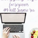 Pin image for blogging tips for beginners.