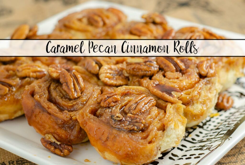 Featured image for caramel pecan cinnamon rolls.