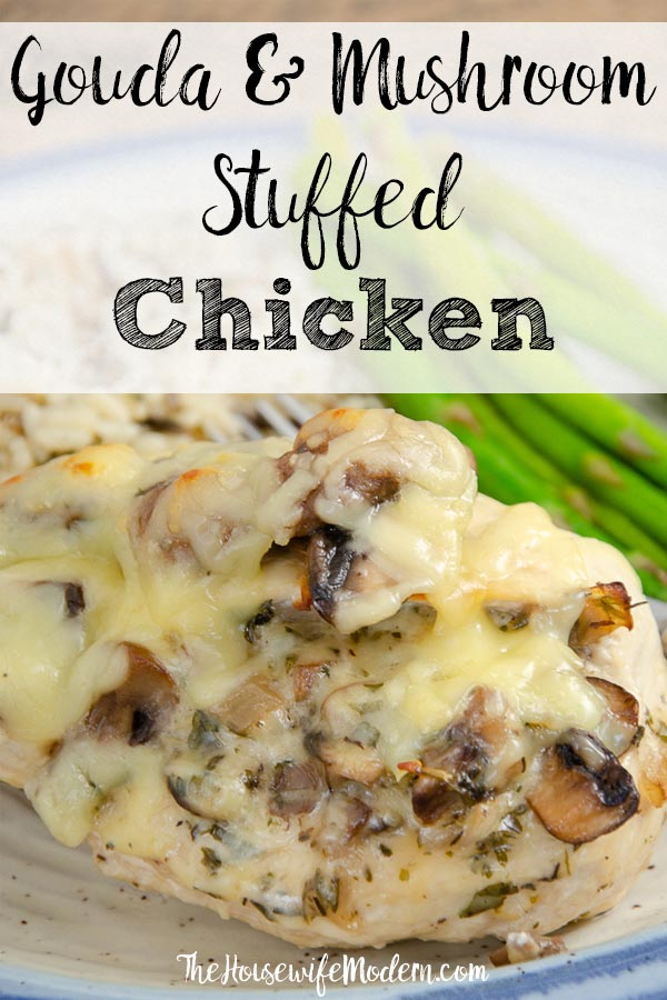 Pin image with text overlay- Close-up of gouda and mushroom stuffed chicken.