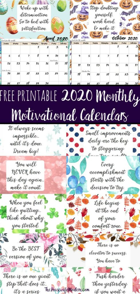 Pin image for 2020 Monthly Motivational Calendars. Collage of various months with text overlay.