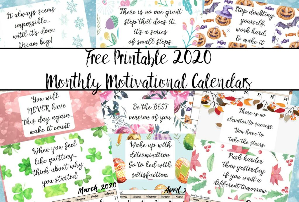 Featured image for 2020 Monthly Motivational Calendars. Collage of various months with text overlay.