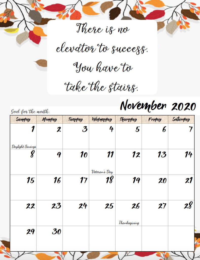 Free printable November 2020 monthly motivational calendar.