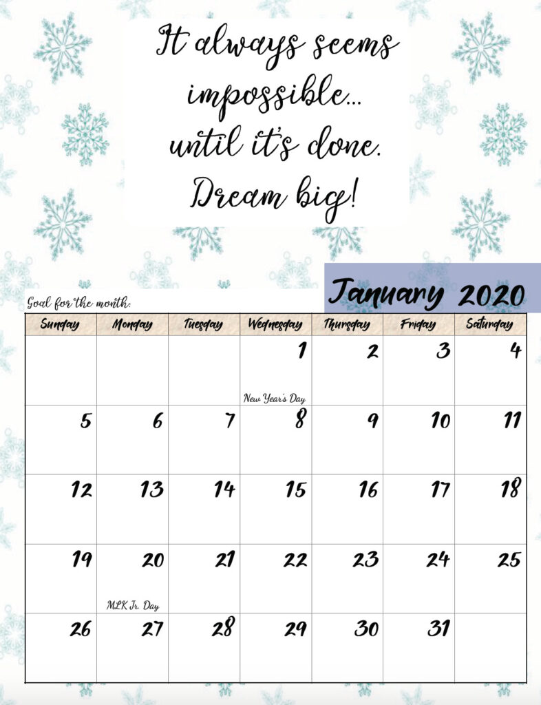 Free printable January 2020 monthly motivational calendar.