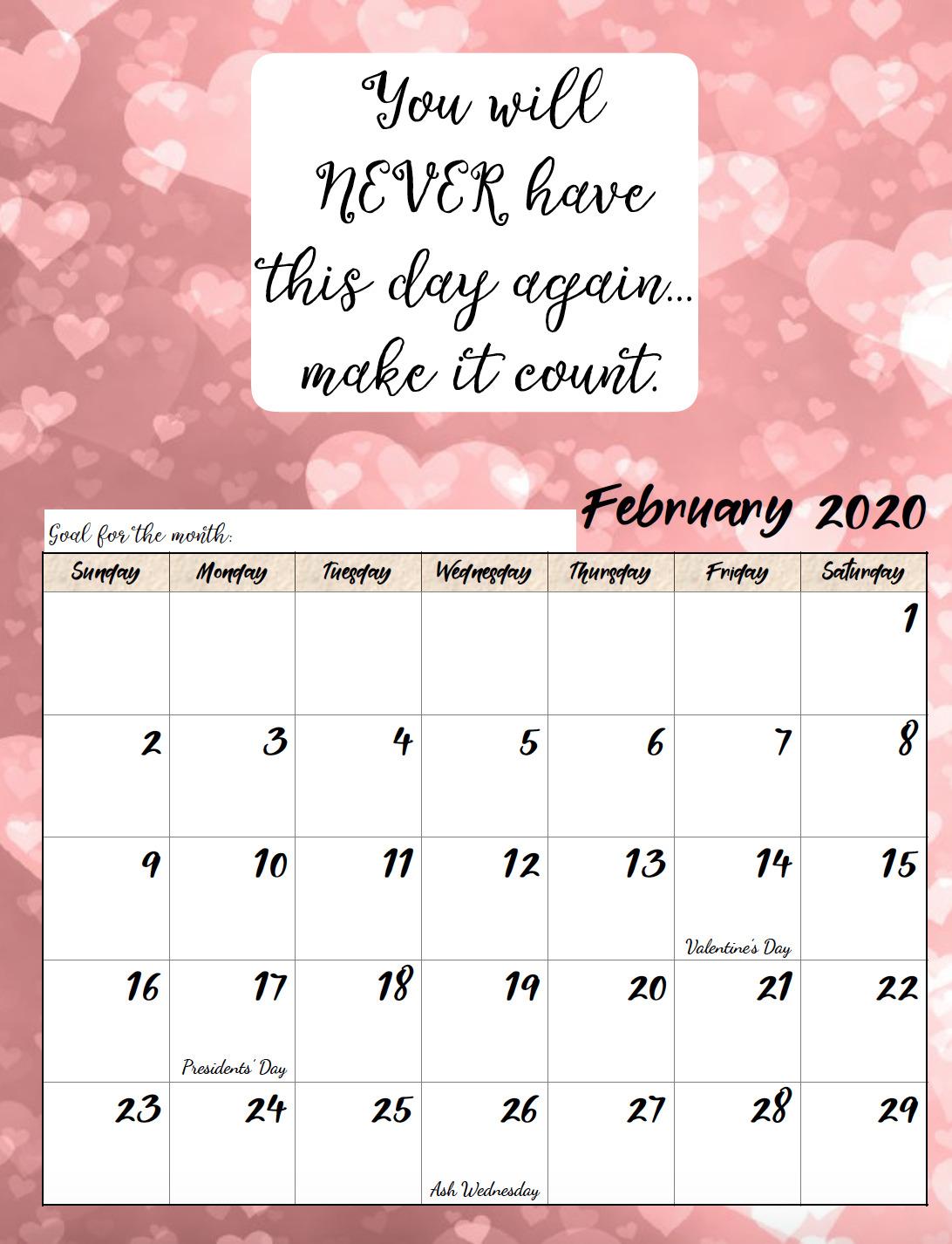 Free printable February 2020 monthly motivational calendar.