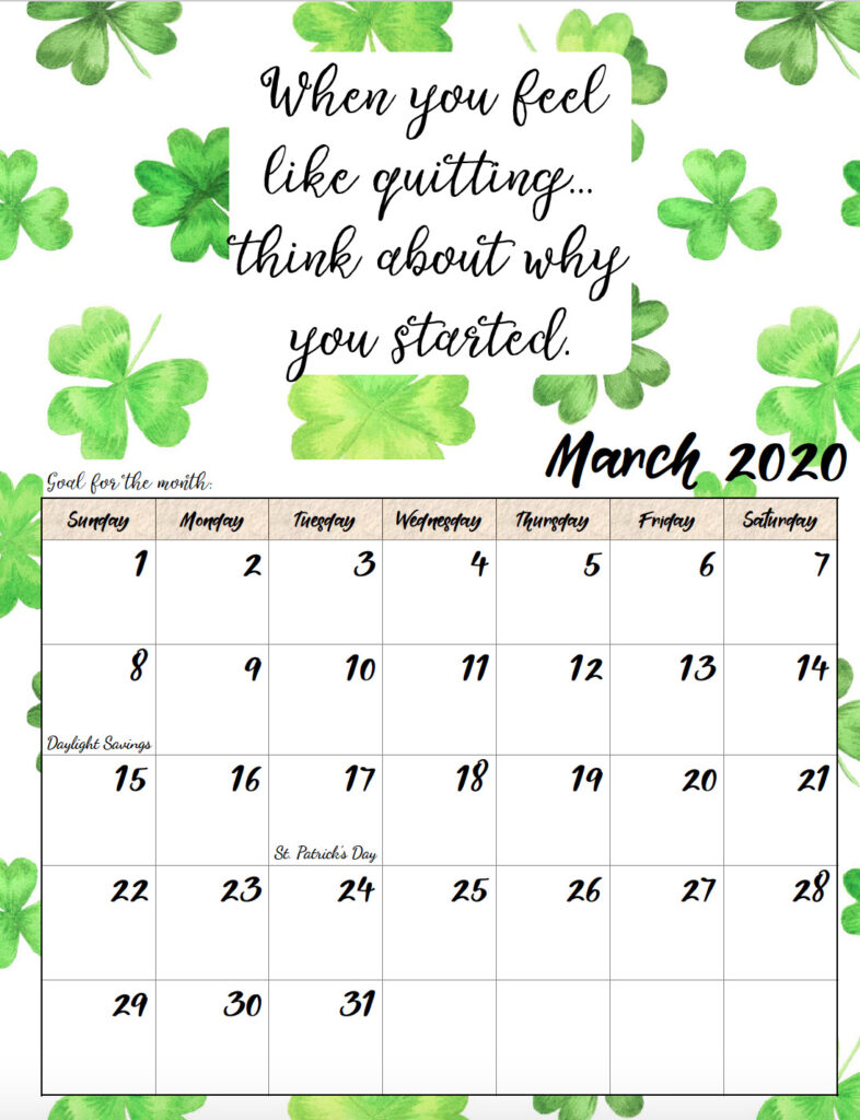 Free printable March 2020 monthly motivational calendar.