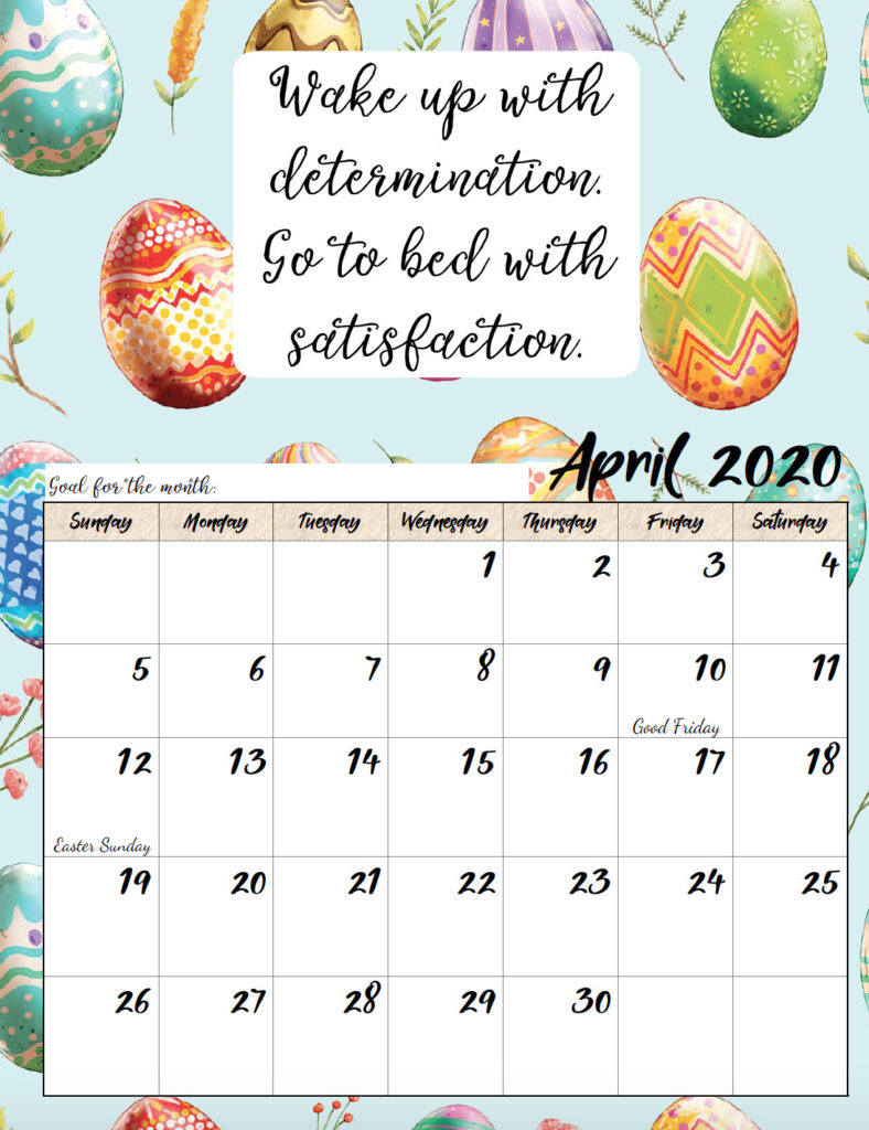 Free printable April 2020 monthly motivational calendar.