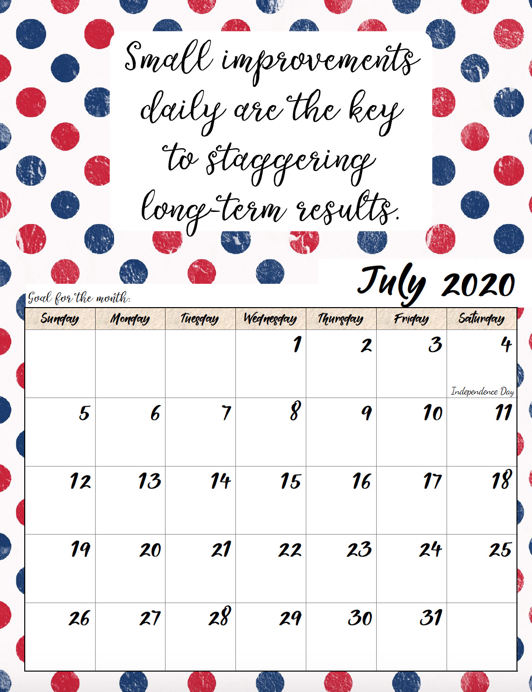 Free printable July 2020 monthly motivational calendar.