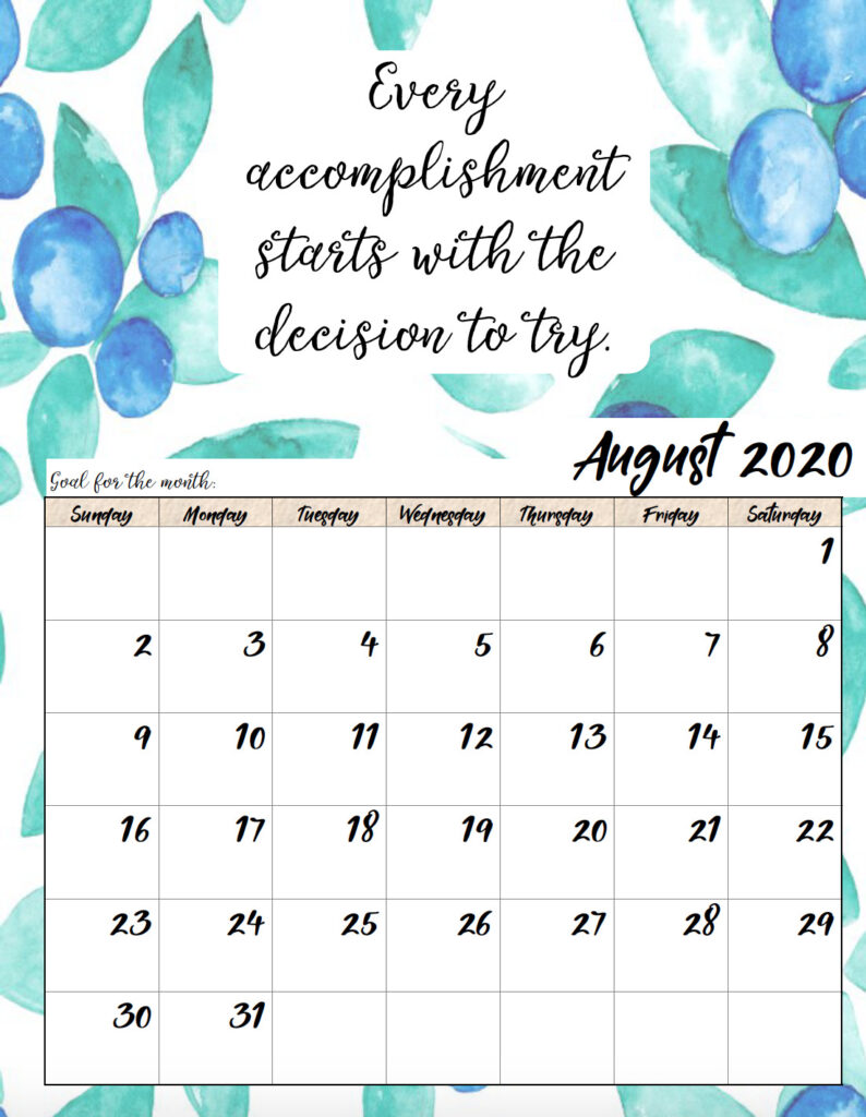 Free printable August 2020 monthly motivational calendar.