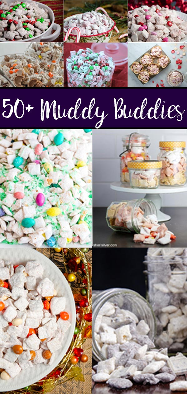 Pin image for 50+ muddy buddy recipes. Collage of various puppy chow recipes.