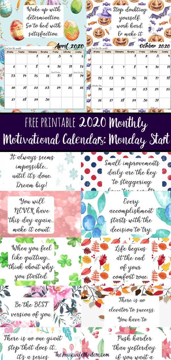 Pin image for free printable 2020 monday start monthly motivational calendars. Collage of calendars with text overlay.