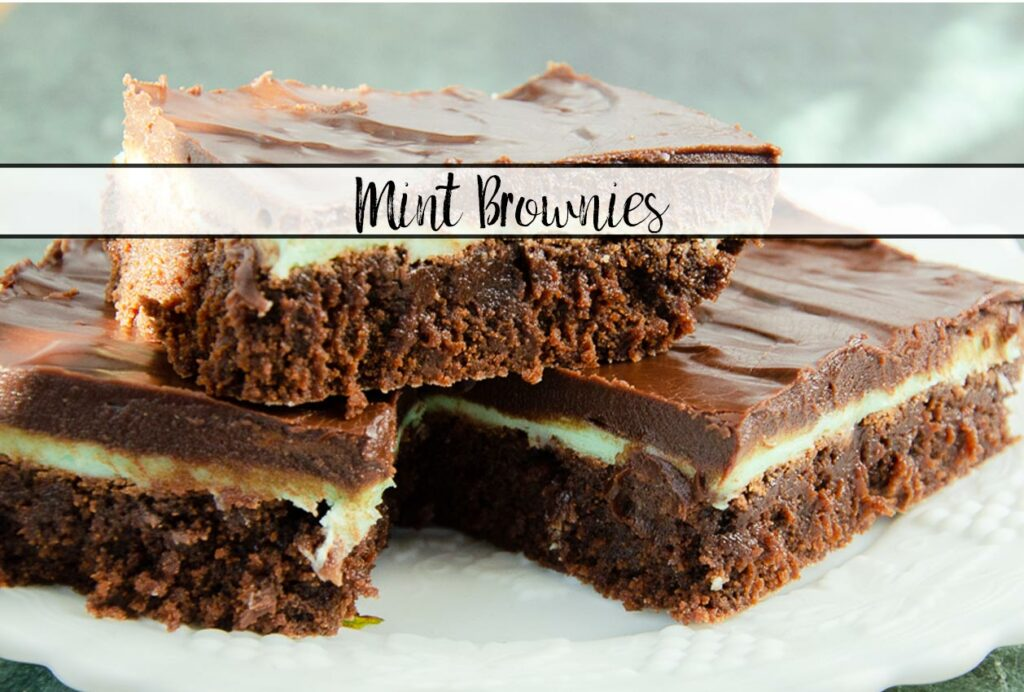 Featured image for mint brownies. 3 brownies stacked with text overlay.