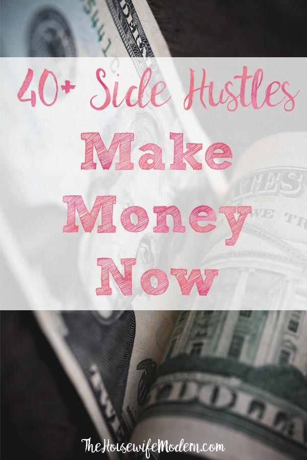 Pin image for 40+ ways to make money. Two bills with text overlay.