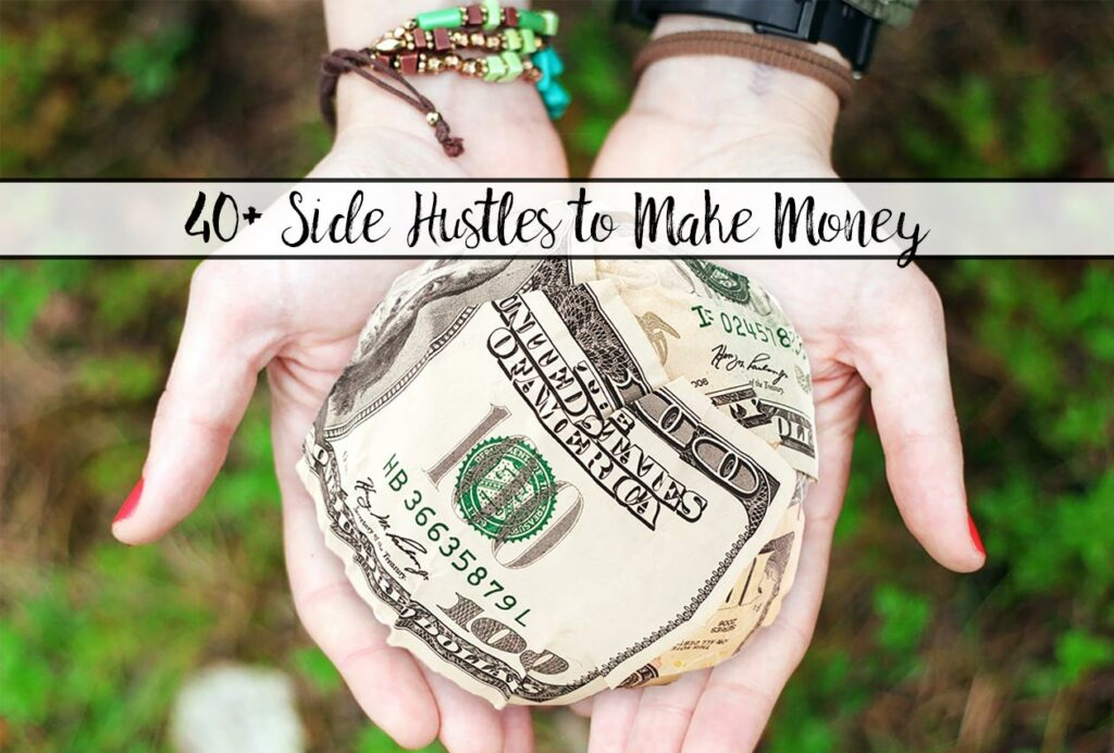 Featured image for 40+ ways to make money. Ball of money with text overlay.
