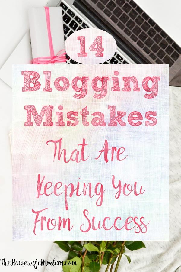 Pin image for 14 blogging mistakes. Computer and flowers with text overlay.