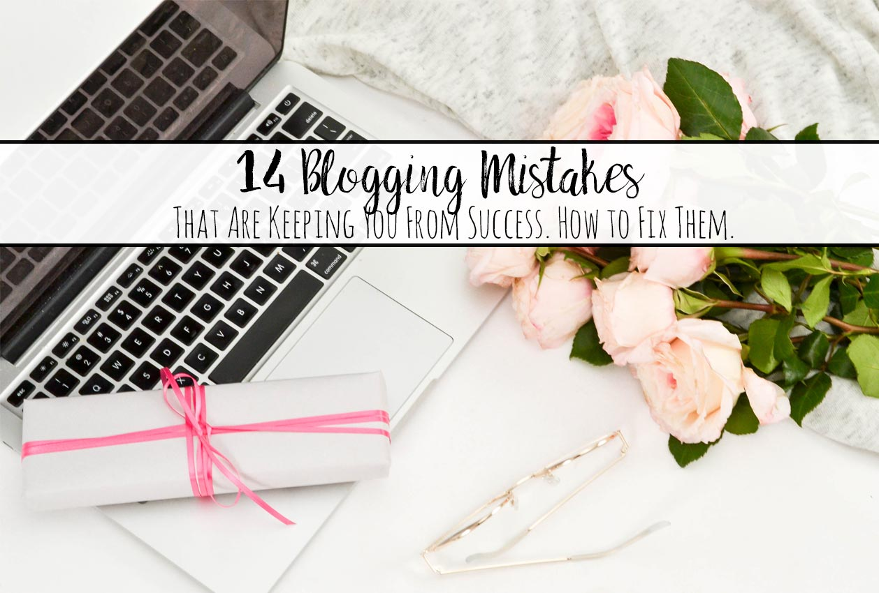 Featured image for 14 blogging mistakes. Computer & flowers with text overlay.