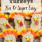 Pin image for Nutter Butter Turkeys. Close-up picture of turkey cookies with text overlay.