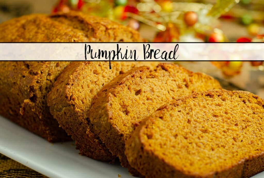 Featured image for pumpkin bread. Horizontal image of pumpkin bread with text overlay.