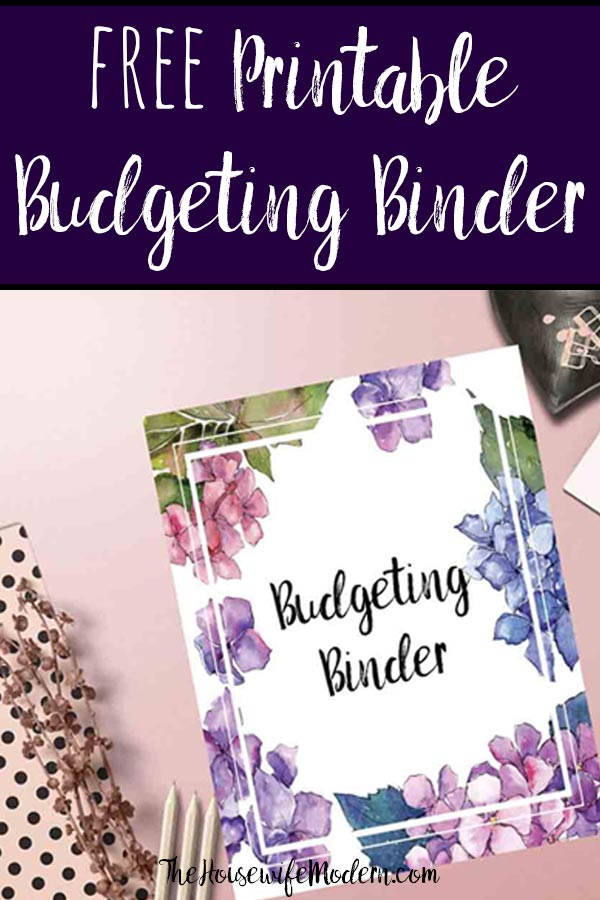 Pin image for free printable budgeting binder. Image of cover on mockup with text at top.