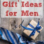 Pin image for inexpensive gift ideas for men. Part of ultimate gift guide for men.