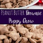 Pin mage of peanut butter brownie puppy chow. Close-up view and puppy chow in white bowl. Text in center.