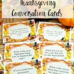 Pin image for free printable Thanksgiving conversation starter cards. Image of cards with pumpkin and fall crystals with text overlay.