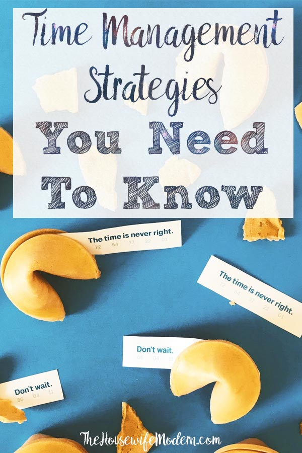 Pin image for 8 time management strategies. Fortune cookies with quotes about time on blue background and text overlay.