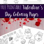 Pin image for free printable valentines day coloring pages. Pink wood, rose petals, image of coloring sheets, and text overlay.