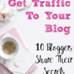 Pin image for how to get blog traffic. Pastel desktop with text overlay.